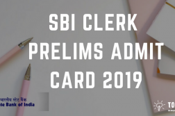 Download SBI Clerk Prelims Admit Card - Prelims Admit card for SBI Clerk 2019 (Junior Associates)