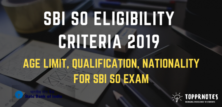 SBI SO Eligibility Criteria - Age limit, Qualification for SBI SO 2018