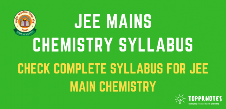 JEE Main Chemistry Syllabus - Check Detailed syllabus for JEE Main 2019