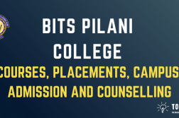 BITS Pilani University - Campus, Admission, Entrance Exam, Pplacements, Rankings