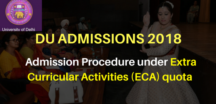 DU Admission 2018 - Admission Procedure under Extra Curricular Activities (ECA) quota