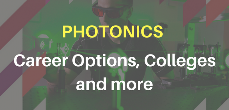 Photonics - The new science Pursue a career in Photonics