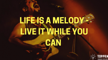 Life is a Melody - Enjoy it while you can