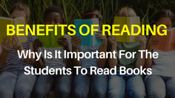 Benefits of Reading - Why is it important for students to read books_
