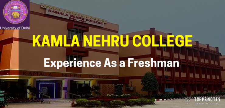 Experience in Kamla Nehru College as a freshman - First Year Students in Delhi University