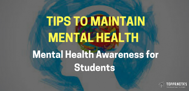 Tips to maintain Mental Health - Mental Health Awareness for Students