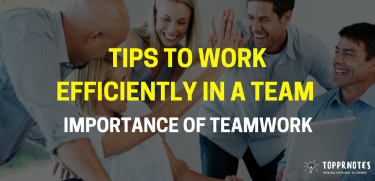 Tips to work efficiently in a team - Importance of teamwork