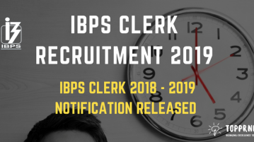 IBPS Clerk Notification Released - Application, Eligibility, Exam Pattern, Result
