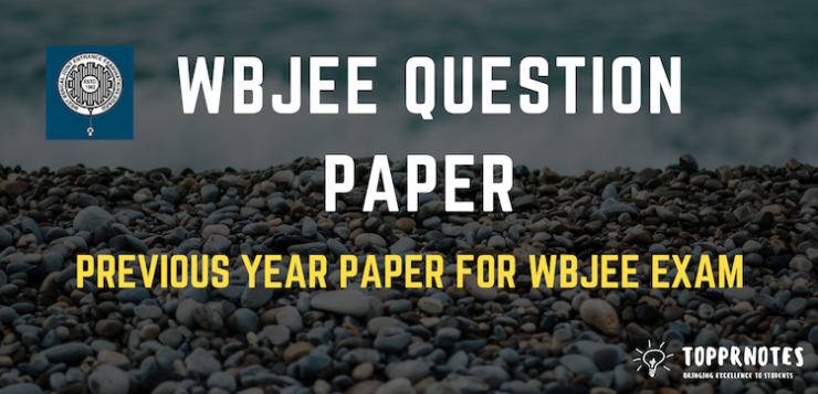 WBJEE Previous year Question paper - WBJEE Question paper pdf download