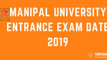 Manipal University Entrance Exam Date - Important Dates for MU OET 2019