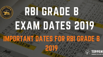 RBI Grade B Exam Date 2019 - Important Dates for RBI Grade B