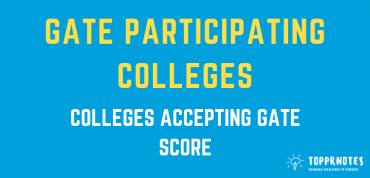 GATE Participating Colleges - Check Complete list of Colleges accepting GATE Score