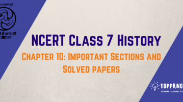NCERT Solutions Class 7 History Chapter 10