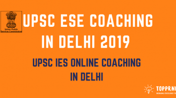 UPSC ESE Coaching in Delhi - Check Coaching Centres in Delhi for UPSC ESE Preparation