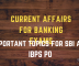 Current Affairs for Banking Exam